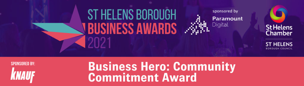 Business Hero: Community Commitment Award at the St Helens Borough Business Awards 2021