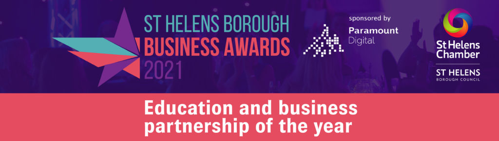 Education and Business Partnership of the Year at the St Helens Borough Business Awards 2021